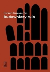 Okładka książki Budowniczy ruin Herbert Rosendorfer