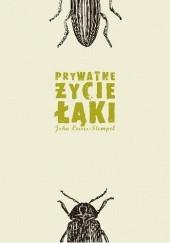 Okładka książki Prywatne życie łąki John Lewis-Stempel