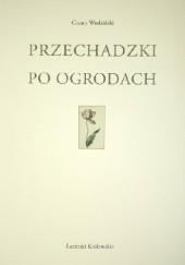 Okładka książki Przechadzki po ogrodach Cezary Wodziński