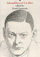 Okładka książki Selected Prose of T. S. Eliot Thomas Stearns Eliot