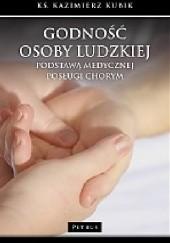 Okładka książki Godność osoby ludzkiej Ks. Kazimierz Kubik