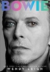 Okładka książki Bowie: The Biography Wendy Leigh