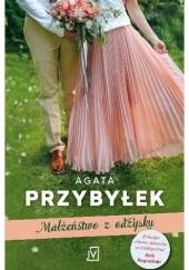 Okładka książki Małżeństwo z odzysku Agata Przybyłek