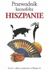 Okładka książki Przewodnik ksenofoba. Hiszpanie Drew Launay,Nick Lawson