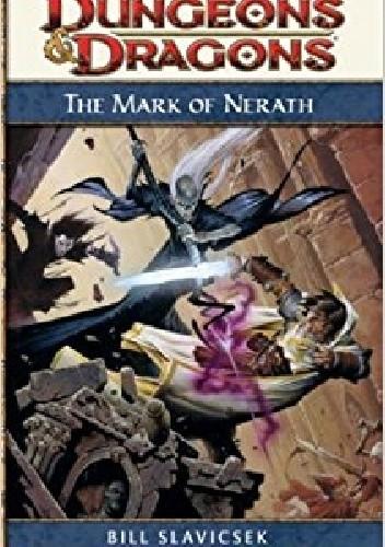 Okładka książki The Mark of Nerath Bill Slavicsek