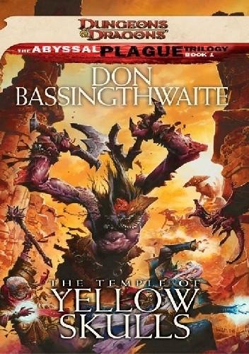 Okładka książki The Temple of The Yellow Skulls Don Bassingthwaite