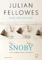 Okładka książki Snoby Julian Fellowes