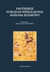 Okładka książki Pasterskie Publijusa Wergiliusza Marona Rozmowy Wergiliusz