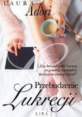 Okładka książki Przebudzenie Lukrecji Laura Adori