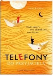 Okładka książki Telefony do przyjaciela Anna Zgierun-Łacina