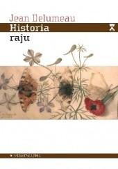 Okładka książki Historia raju. Ogród rozkoszy Jean Delumeau