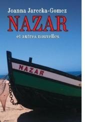 Okładka książki NAZAR et autres nouvelles Joanna Jarecka-Gomez