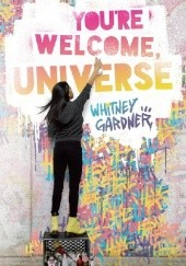 Okładka książki You're Welcome, Universe Whitney Gardner