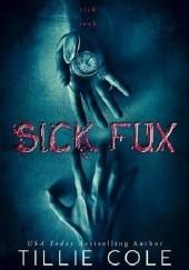 Okładka książki Sick Fux Tillie Cole