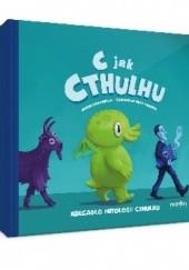 Okładka książki C jak Cthulhu Jason Ciaramella,Greg Murphy