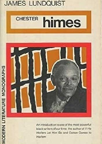 Okładka książki Chester Himes James Lundquist