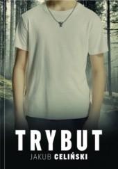 Okładka książki Trybut Jakub Celiński