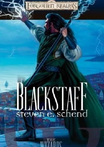 Okładka książki Blackstaff Steven E. Schend
