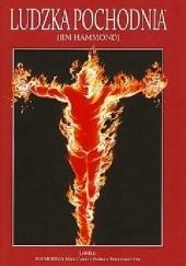 Okładka książki Ludzka Pochodnia (Jim Hammond): Pochodnia Mike Carey,Alex Ross,Jim Krueger