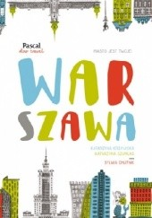 Okładka książki Warszawa Sylwia Chutnik,Katarzyna Krzywicka,Katarzyna Szumlas