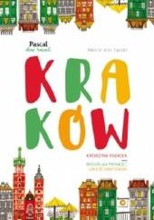 Okładka książki Kraków Bogusław Michalec,Łukasz Orbitowski,Katarzyna Rodacka