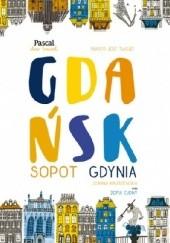 Okładka książki Gdańsk, Sopot, Gdynia Zofia Cudny,Zofia Kruszewska