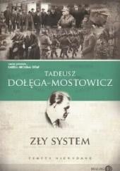 Okładka książki Zły system. Teksty niewydane Tadeusz Dołęga-Mostowicz
