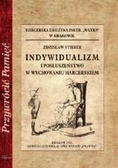 Okładka książki Indywidualizm i posłuszeństwo w wychowaniu harcerskiem Zdzisław Stieber