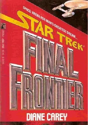 Okładka książki Final Frontier Diane Carey