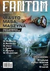 Okładka książki Fantom (2/2017) Marcin Przybyłek,Kazimierz Kyrcz jr,Paweł Lach,Michał Walczak,Anna Grzanek