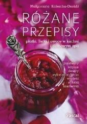 Okładka książki Różane przepisy Małgorzata Kalemba-Drożdż