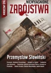 Okładka książki MROCZNY PRL: Niewyjaśnione zabójstwa Przemysław Słowiński