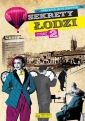 Okładka książki Sekrety Łodzi - cz.2