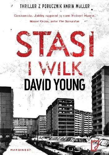 Okładka książki Stasi i wilk David Young