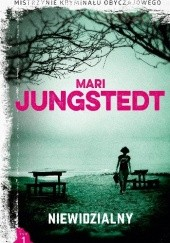 Okładka książki Niewidzialny Mari Jungstedt