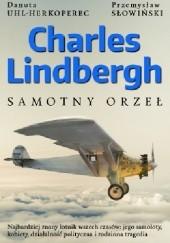 Okładka książki Charles Lindbergh. Samotny orzeł Przemysław Słowiński,Danuta Uhl-Herkoperec