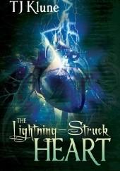 Okładka książki The Lightning-Struck Heart T.J. Klune