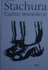 Okładka książki Cudne manowce. Wiersze, piosenki, poematy, proza poetycka Edward Stachura