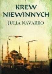 Okładka książki Krew niewinnych Julia Navarro