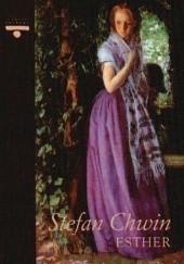 Okładka książki Esther Stefan Chwin