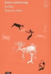 Okładka książki Krótka historia mitu Karen Armstrong