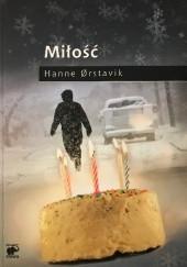 Okładka książki Miłość Hanne Ørstavik