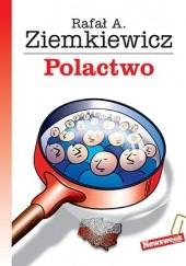 Okładka książki Polactwo Rafał A. Ziemkiewicz