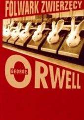 Okładka książki Folwark zwierzęcy George Orwell
