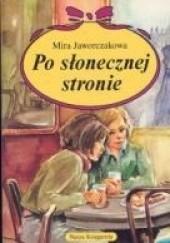 Okładka książki Po słonecznej stronie Mira Jaworczakowa