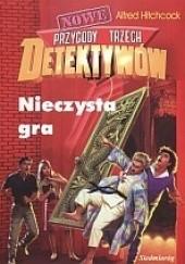 Okładka książki Nieczysta gra Alfred Hitchcock,Peter Lerangis