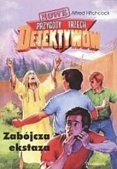 Okładka książki Zabójcza ekstaza Alfred Hitchcock,Aleksander Minkowski