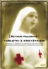 Okładka książki Tabletki z krzyżykiem Szymon Hołownia