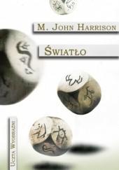 Okładka książki Światło Michael John Harrison