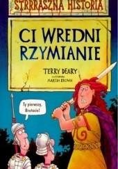 Okładka książki Ci wredni Rzymianie Terry Deary
